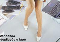 FAQ: Depilação a Laser